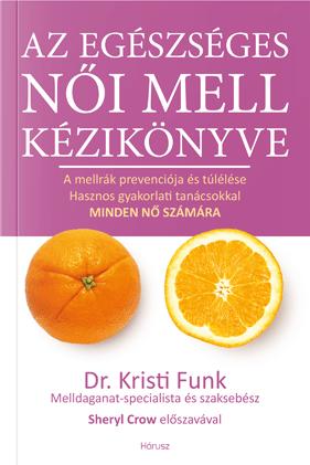 Az egészséges női mell kézikönyve a helyes élethez
